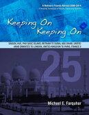 Keeping On Keeping On: 25---Saigon, Hue, Phu Quoc Island, Vietnam; Dubai, Abu Dhabi, United Arab Emirates; L��