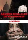 ABUSOS SEXUALES DE SACERDOTES A NIÑOS