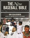 The New Baseball BibleNotes, Nuggets, Lists, and Legends from Our National Pastime【電子書籍】[ Dan Schlossberg ]