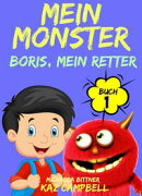 Mein Monster, Buch 1 ? Boris, mein Retter
