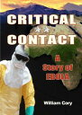 Critical Contact【電子書籍】[ William Cory ]