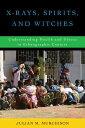 ショッピングf-05d X-Rays, Spirits, and WitchesUnderstanding Health and Illness in Ethnographic Context【電子書籍】[ Julian M. Murchison ]