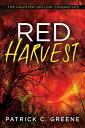 Red Harvest【電子書籍】[ Patrick C. Greene ]