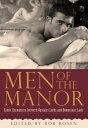 Men of the ManorErotic Encounters between Upstairs Lords and Downstair...