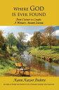 書, 雜誌, 漫畫 - Where God is Ever FoundFrom Cloister to Couple, A Woman's Autumn Journey【電子書籍】[ Karen Karper Fredette ]