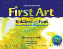 First Art for Toddlers and Twos Open-Ended Art Experiences【電子書籍】 MaryAnn Kohl