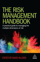 The Risk Management HandbookA Practical Guide to Managing the Multiple Dimensions of Risk【電子書籍】