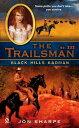 The Trailsman #333Black Hills Badman【電子書籍】[ Jon Sharpe ]