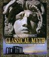 Classical Myth: A Treasury of Greek and Roman Legends, Art, and HistoryA Treasury of Greek and Roman Legends, Art, and History【電子書籍】[ Jane Bingham ]