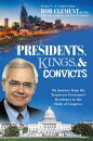 Presidents, Kings, and Convicts