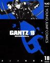 GANTZ 18【電子書籍】[ 奥浩哉 ]...