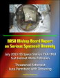 NASA Mishap Board Report on Serious Spacesuit Anomaly July 2013 ISS Space Station EVA EMU Suit Helmet Water Intrusion: Threatened Astronaut Luca Parmitano with Drowning【電子書籍】[ Progressive Management ]
