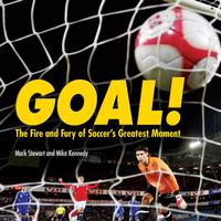 Goal!The Fire and Fury of Soccer's Greatest Moment【電子書籍】[ Mike Kennedy ]