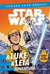 Star Wars: Choose Your Destiny: A Luke & Leia Adventure[ Cavan Scott ]