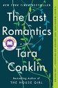 The Last RomanticsA Novel【電子書籍】[ Tara Conklin ]