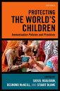 樂天商城 - Protecting the World's ChildrenImmunisation policies and Practices【電子書籍】