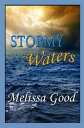 Stormy WatersBook 10 in The Dar & Kerry Series【電子書籍】[ Melissa Good ]