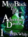 西洋書籍 - Miya Black, Pirate Princess I: Adventure DawnsMiya Black, Pirate Princess, #1【電子書籍】[ Ben White ]