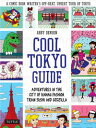 Cool Tokyo GuideAdventures in the City of Kawaii Fashion, Train Sushi and Godzilla【電子書籍】[ Abby Denson ]