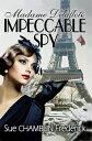Madame Delaflote, Impeccable Spy【電子書籍】[ Sue Chamblin Frederick ]