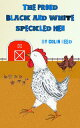The Proud Black and White Speckled Hen【電子書籍】[ Colin Reed ]