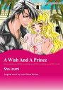 書, 雜誌, 漫畫 - A WISH AND A PRINCE (Mills & Boon Comics)Mills & Boon Comics【電子書籍】[ Joan Elliott Pickart ]