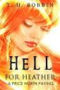 書, 雜誌, 漫畫 - Hell for HeatherA Price Worth Paying【電子書籍】[ paul holland ]