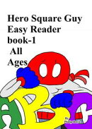 Hero Square Guy Easy Reader book-1 Ages 1-5