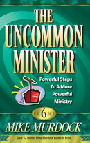 The Uncommon Minister Volume 6