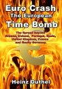 The ?uro Crash - European Time Bomb