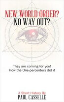 New World Order? No Way Out?