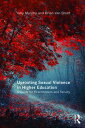 Uprooting Sexual Violence in Higher EducationA Guide for Practitioners and Faculty¡ÚÅÅ»Ò½ñÀÒ¡Û[ Amy Murphy ]