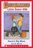 Karen's Big Move (Baby-Sitters Little Sister #96)