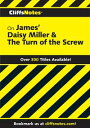 CliffsNotes on James' Daisy Miller & The Turn of the Screw【電子書籍】[ Jame...