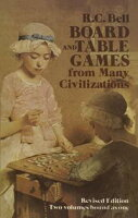 Board and Table Games from Many Civilizations【電子書籍】[ R. C. Bell ]