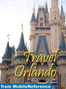 Travel Orlando, Florida, Walt Disney World Resort