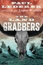 The Land Grabbers【電子書籍】[ Paul Lederer ]