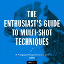 The Enthusiast's Guide to Multi-Shot Techniques