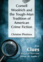 Cornell Woolrich and the Tough-Man Tradition of American Crime Fiction【電子書籍】[ Christine Photinos ]