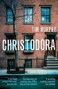 Christodora【電子書籍】[ Tim Murphy ]