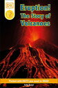 DK Readers L2: Eruption!: The Story of Volcanoes【電子書籍】[ Anita Ganeri ]