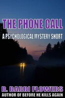 The Phone Call (A Psychological Mystery Short)