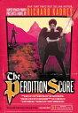 The Perdition ScoreA Sandman Slim Novel【電子書籍】[ Richard Kadrey ]
