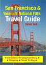 San Francisco & Yosemite National Park Travel Guid