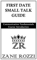 First Date Small Talk Guide: Communication Fundamentals Course Introduction