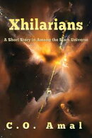 Xhilarians (An Among the Stars Short Story)