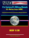 21st Century U.S. Military Manuals: U.S. Marine Corps (USMC) Foreign Humanitarian Assistance and Consequence Management Operations MCRP 3-33B (Value-Added Professional Format Series)【電子書籍】[ Progressive Management ]