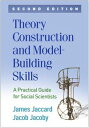 Theory Construction and Model-Building Skills, Second EditionA Practical Guide for Social Scientists