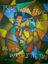 Psychoactive Poetry: Poetry Therapy Meditations on the Quest for Ultimate Meaning【電子書籍】[ David Washington ]