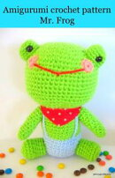free ebook Amigurumi crochet pattern Mr. frog